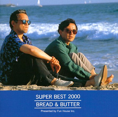 Bread & Butter / ブレッド & バター